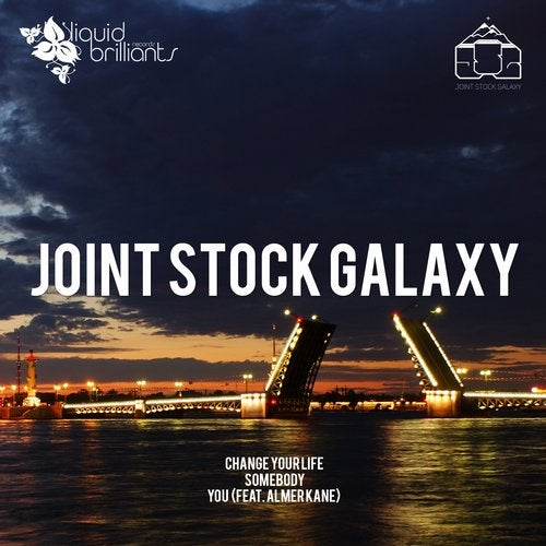 Joint Stock Galaxy — Change Your Life [EP] 2018