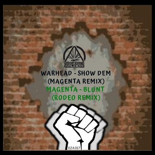 Warhead & Magenta - Show Dem (Magenta Remix) / Blunt (Rodeo Remix) EP