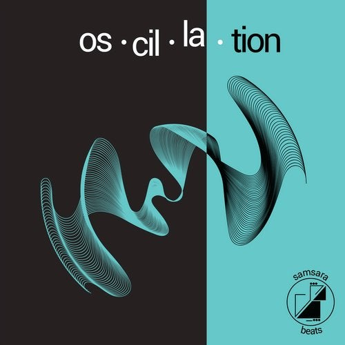 VA - Samsara Beats presents Oscillation 2019 [LP]