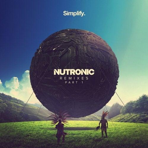 NUTRONIC - Remixes Part 1 (EP) 2019