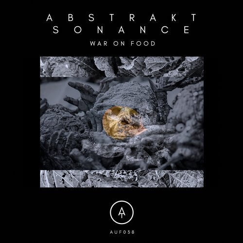 Abstrakt Sonance - War On Food (EP) 2019