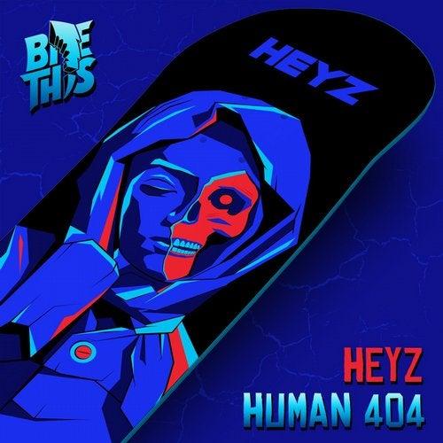 HEYZ - Human 404 [EP] 2019