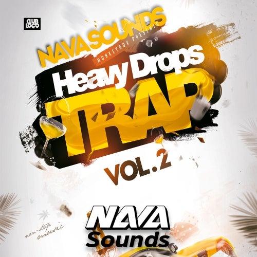 Trap Heavy Drops Vol 2 [Nava Sounds]