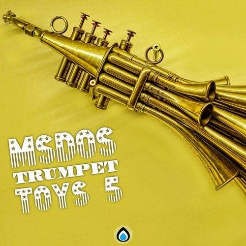 mSdoS - Trumpet Toys Vol. 5 2019 [EP]
