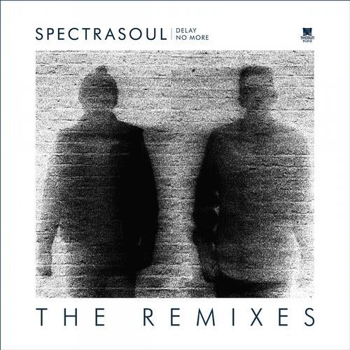 Spectrasoul - Delay No More (Remixes) [EP] 2013