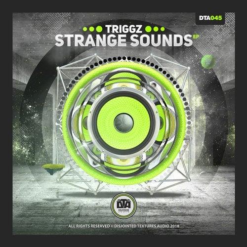 Triggz — Strange Sounds [EP] 2018