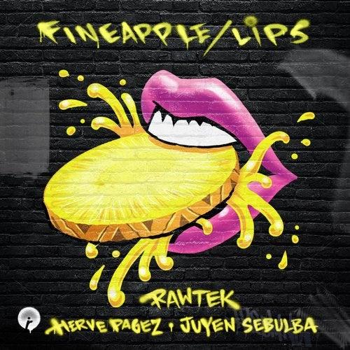 Rawtek — Fineapple / Lips [EP] 2018