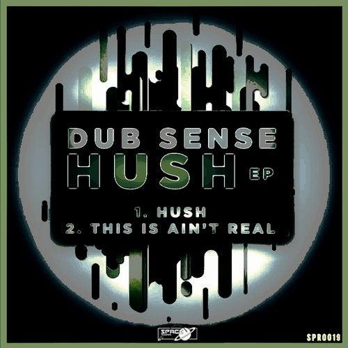 Dub Sense - Hush (EP) 2018