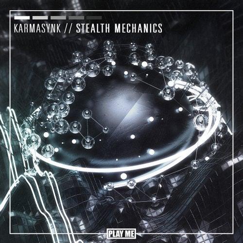 KarmasynK - Stealth Mechanics [EP] 2018