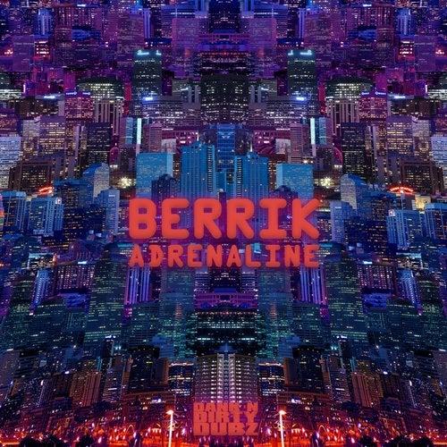 Berrik - Adrenaline 2019 [EP]