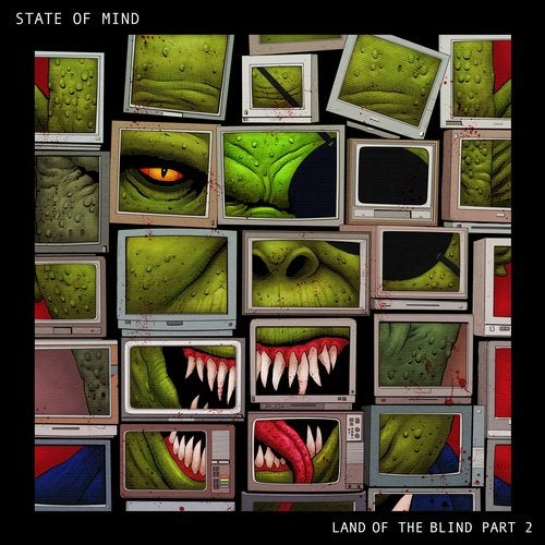State oF Mind — Land of the Blind Part 2 (EP) 2018