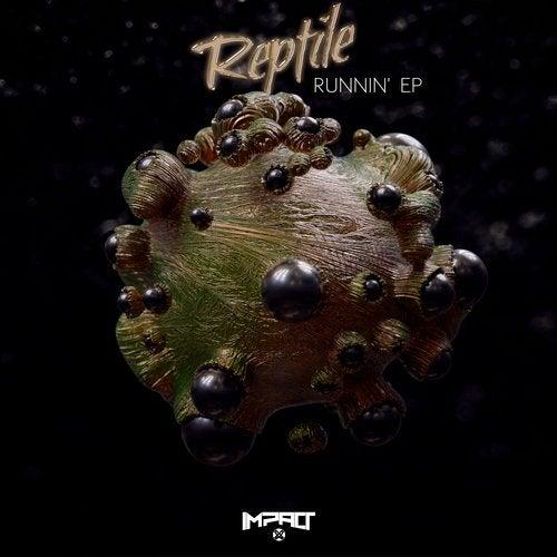 Reptile - Runnin' 2019 [EP]