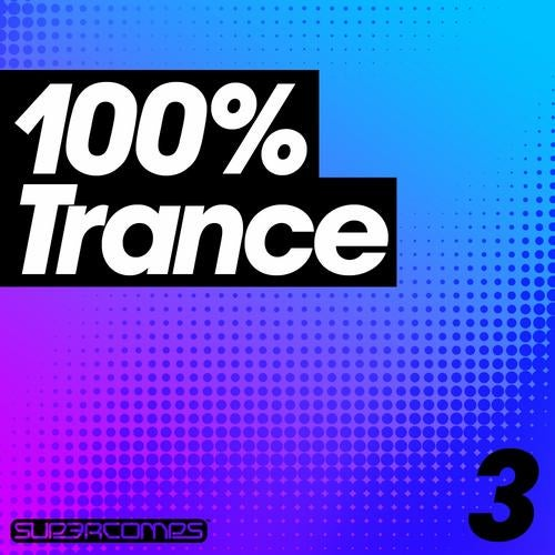 100% Trance - Volume Three from Supercomps on Beatport