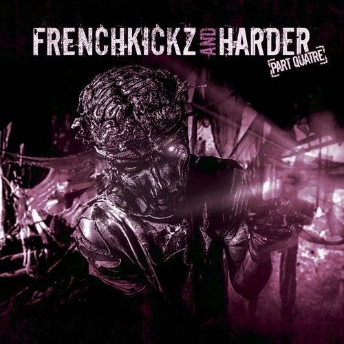 VA - FRENCHKICKZ AND HARDER PART QUATRE (LP) 2019