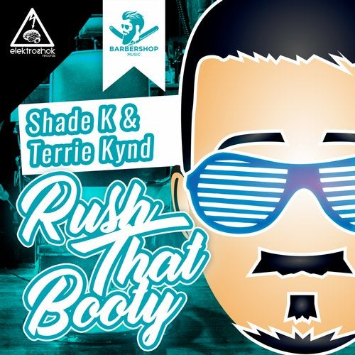 Shade K - Rush That Booty (EP) 2019