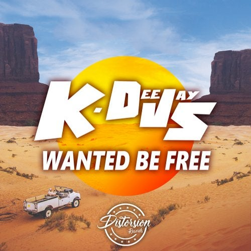 K-Deejays - Wanted Be Free (EP) 2019