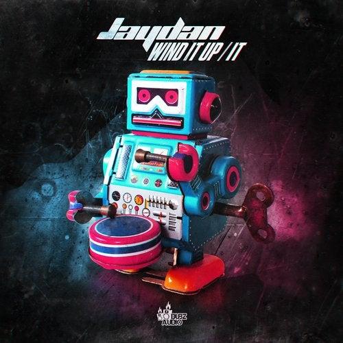 Jaydan - Wind It Up / It 2019 [EP]