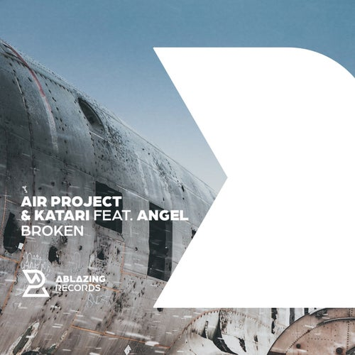 Angel - Broken (Extended Mix)[Ablazing Records]