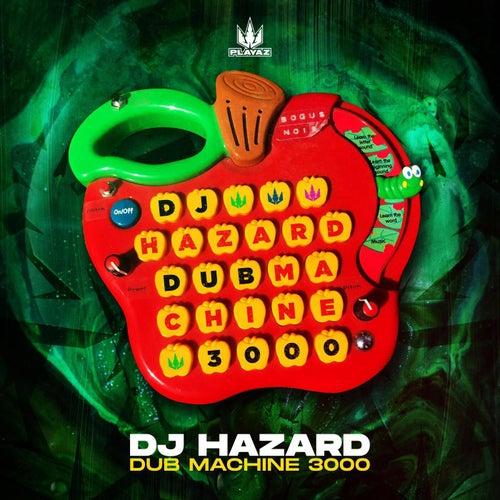 Download DJ Hazard - Dub Machine 3000 EP mp3