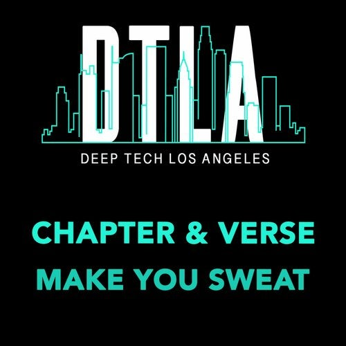 Make You Sweat from Deep Tech Los Angeles Records on Beatport