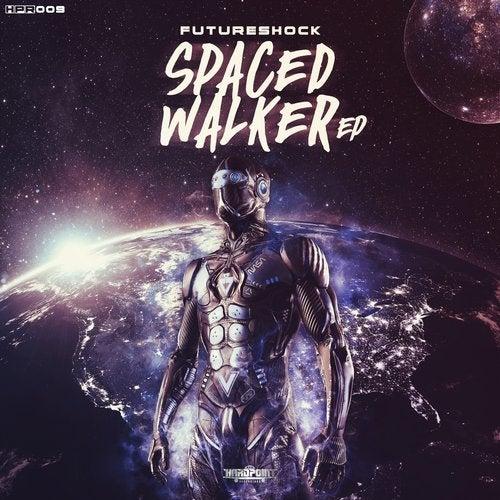 Futureshock - Spaced Walker [EP] 2019
