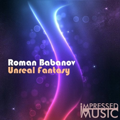 Unreal Fantasy from Impressed Music on Beatport
