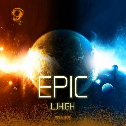 LJ High — Epic (EP) 2018