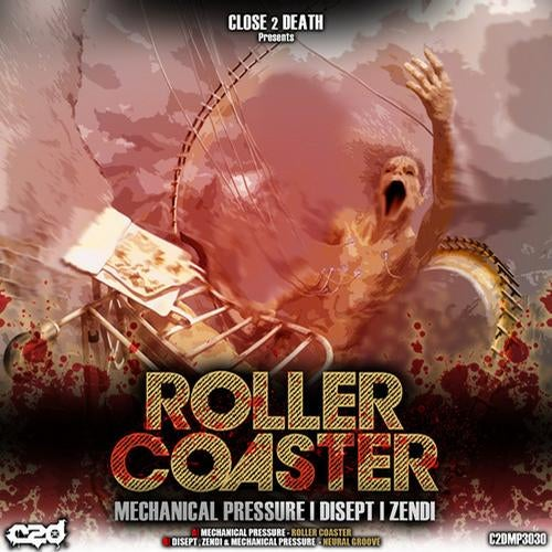 Roller Coaster EP [Close 2 Death] :: Beatport