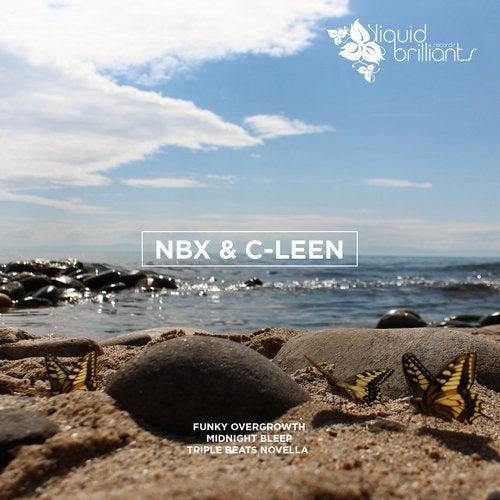 NBX & C-Leen - Funky Overgrowth [EP] 2017