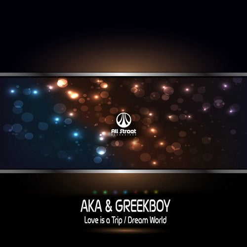 A.K.A, Greekboy - Love Is A Trip / Dream World 2018 [EP]