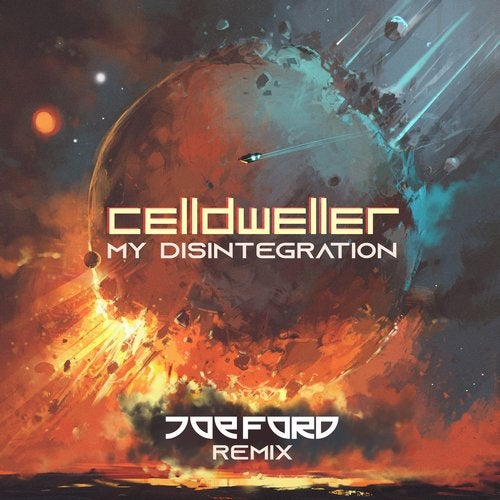 Celldweller - My Disintegration (Joe Ford Remix) 2019 [Single]