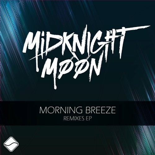 MidKnighT MooN - Morning Breeze Remixes EP