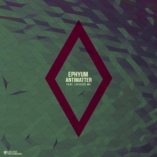 Ephyum - Antimatter (Remixes) [LP] 2017