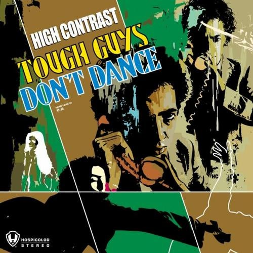 High Contrast - Tough Guys Don't Dance [LP] 2007