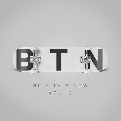Download VA - Bite This Now Vol. 3 [BTN003] mp3