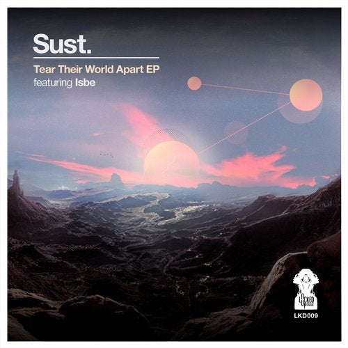 Sust - Tear Their World Apart (EP) 2018