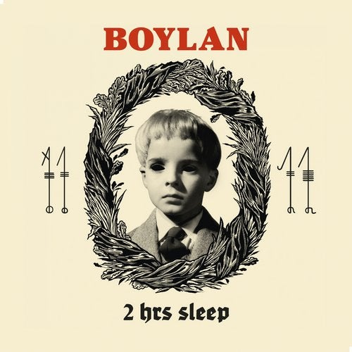 Boylan - 2 Hrs Sleep LP 2019