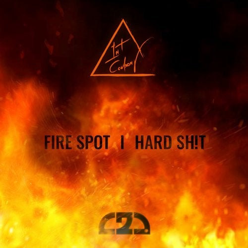 Int Company - Fire Spot / Hard Sh!t 2019 (EP)