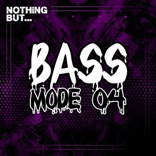 VA- Nothing But... Bass Mode, Vol. 04 [NBBM04]