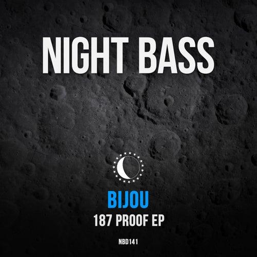 Download Bijou - 187 Proof EP (NBD141DJ) mp3