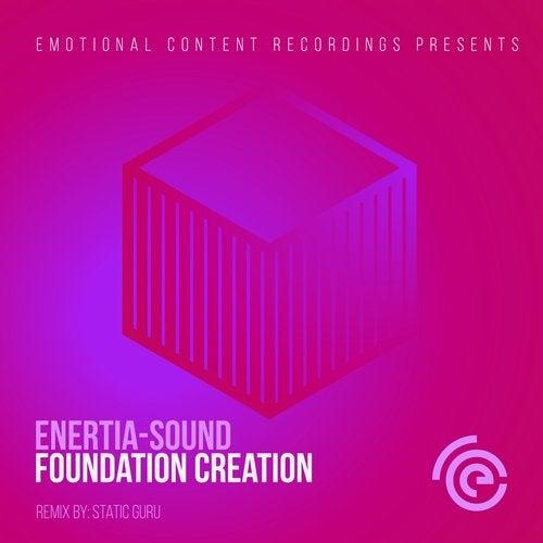 Enertia-Sound - Foundation Creation 2018 [EP]