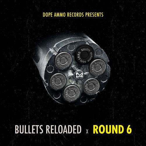 Benny Page & Dope Ammo - Bullets Reloaded Round 6 [EP] 2017