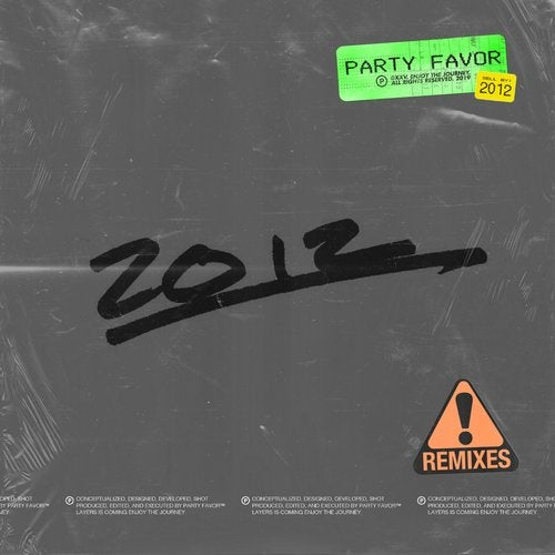Party Favor - 2012 (Remixes) (EP) 2019