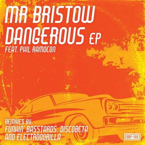 Mr Bristow - Dangerous EP 2019