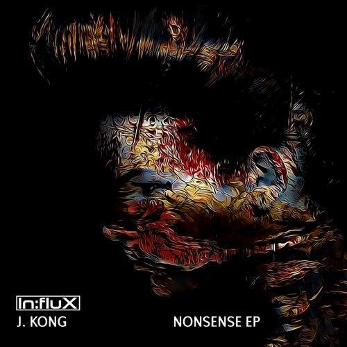 J. Kong - Nonsense (EP) 2018