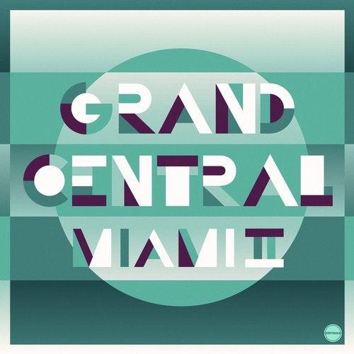 VA - GRAND CENTRAL MIAMI VOL. 2 [EP] 2016