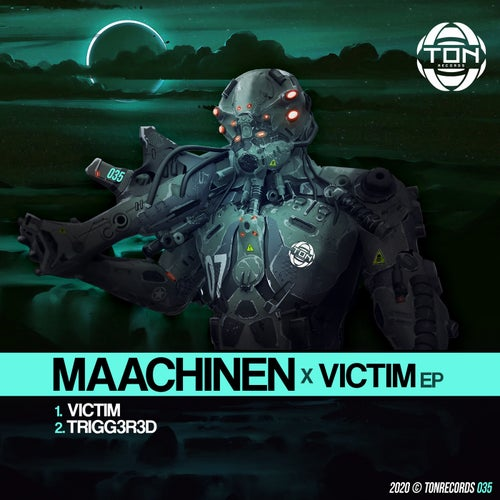 MAACHINEN - Victim EP (TONRECORDS035)