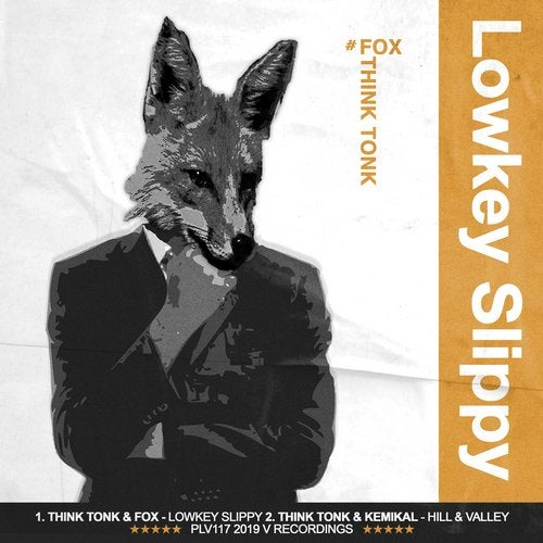 Think Tonk - Lowkey Slippy / Hill & Valley 2019 (EP)