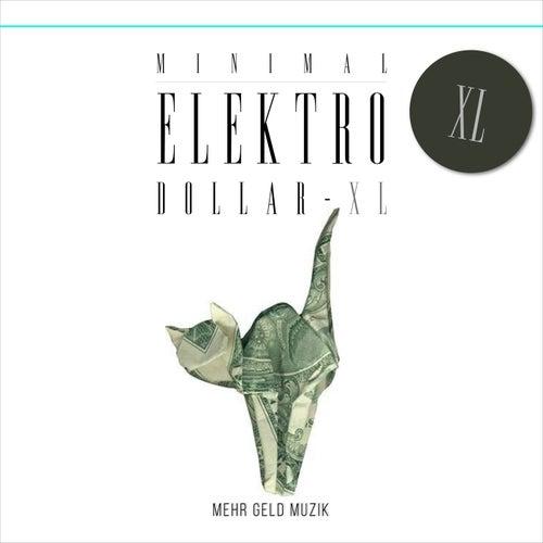 VA - Minimal Elektro-Dollar 40 [Mehr Geld Muzik]