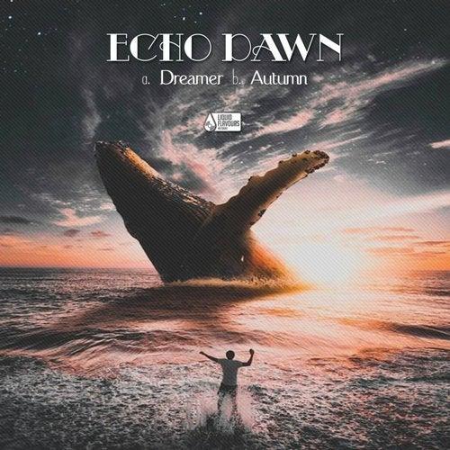 Echo Dawn - Dreamer / Autumn Colours (EP) 2019